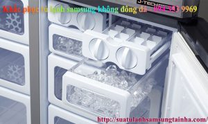 Khắc phục tủ lạnh samsung không đông đá